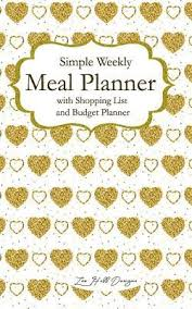 Meal Budget Planner Simple Weekly Meal Plan With Shopping List And Budget