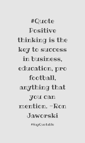 quote about david campbell discipline is remembering what you quote image of quote positive thinking is the key to success in business education