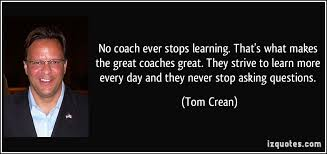 Great Coach Quotes New Great Coaches Quotes