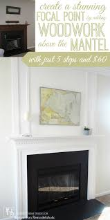 how to add a woodwork trim chimneypiece above a fireplace mantel provident home design featured