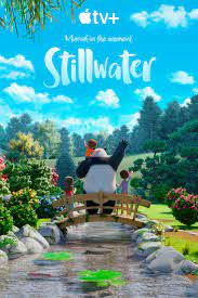 Stillwater Apple TV+ Series For Kids ...