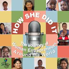 How She Did It: The Journey of Women Entrepreneurs Around the World