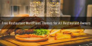 Wp Restaurant Themes Free Restaurant Wordpress Themes For All Restaurant Owners