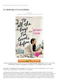 The voice sounded way to young and i did not care about the plot. To All The Boys I Ve Loved Before By Official Book 2018 Issuu