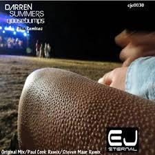 Darren Summers – Goosebumps (The Remixes) (2014, 320 kbps, File) - Discogs