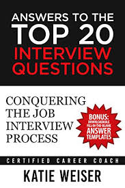Interview Questions Template Stunning Amazon Answers To The Top 48 Interview Questions Conquering