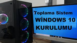 SİSTEM TOPLAMA SONRASI WİNDOWS KURULUMU - YouTube