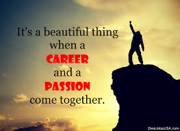 it s a beautiful thing when a career and a passion come together it s a beautiful thing when a career and a passion come together ur