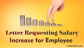 Requesting A Salary Increase Sample Letter Requesting Salary Increase For Employee
