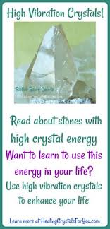Quartz Meaning Chart High Crystal Energy Stones Meaning Use Of High Vibration