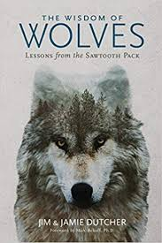 The Wisdom of Wolves: Lessons From the Sawtooth ... - Amazon.com