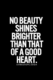 Beauty Comes From The Heart Quotes Best Of I'm Told I Have A HUGE Heart Many Friends Say That I Am Beautiful