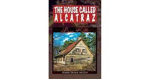 The House Called Alcatraz: Love Kills by Bobbie Duane McCoy