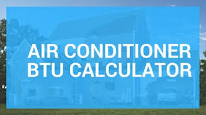 Air Conditioner Btu Calculator Chart