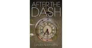 After the Dash by Lynda Abernathy