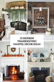 15 Modern Thanksgiving Mantel Decor Ideas