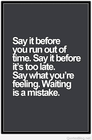 Waiting Is A Mistake Quote Gorgeous Mistake Quotes
