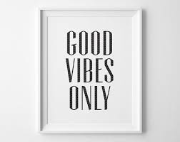 prints for office walls. Good Vibes Only Inspirational Print, Motivational Wall Decor, Modern Office Art, Black And Prints For Walls O