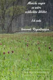 Sprueche Frauschweizer Tanzende Regentropfen Frau Schweizer