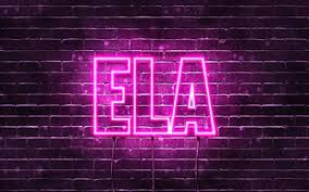 Download wallpapers Ela, 4k, wallpapers with names, female names, Ela name,  purple neon lights, Happy Birthday Ela, popular turkish female names,  picture with Ela name for desktop free. Pictures for desktop free