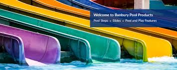 Banbury Pool Products - Pool Slides - Pool Steps - Pool and Play ...