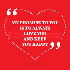 I Promise To Love You Quotes Impressive Inspirational Love Quote My Promise To You Is To Always Love You