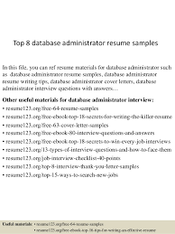 Top 8 database administrator resume samples In this file, you can ref resume  materials for ...