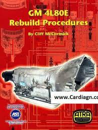 gm thm 4l80e atsg manual repair rebuild book transmission guide gm thm 4l80e atsg manual repair rebuild book transmission guide 4l80 e pdf
