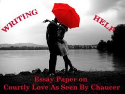 essay paper on courtly love as seen by chaucer writing help x jpg for most writers of r ce medieval and modern marriage is the culmination of peace and stability which civilized values chivalric courtly