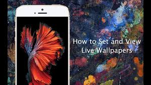 how to set live wallpapers on iphone 6s