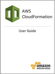 Amazon Com Aws Cloudformation User Guide Ebook Amazon Web Services