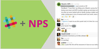 Slack Quote Awesome How To Use Slack And Net Promoter Score Data To Create A Customer
