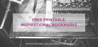 Free Inspirational Quotes Beauteous Inspirational Quotes Free Printable Bookmarks The Crafting Chicks