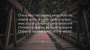 "Moving Company Quotes Interesting S R Nathan Quote ""China Also Has Moved Away From Its Original"
