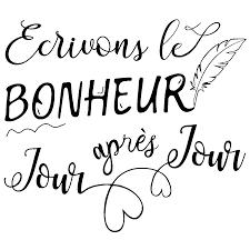 Sticker Citation écrivons Le Bonheur Stickers Stickers