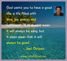Joel Olsteen Inspirational Quotes Adorable Joel Osteen Inspirational Quotes God Wants You To Have A Good Life