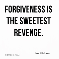 Quotes For Forgiveness Amazing Isaac Friedmann Forgiveness Quotes QuoteHD