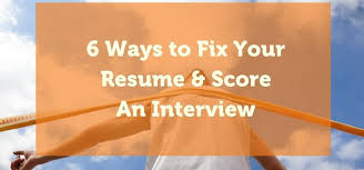 40 Ways To Fix Your Resume Score An Interview Delectable Resume Score