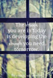 The Struggle You Are In Today Life Quotes Religious Quotes