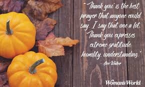 Thanksgiving Quotes Impressive Happy Thanksgiving Quotes For Family And Friends Woman's World