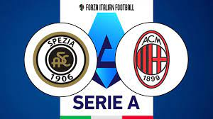 How to watch Spezia v AC Milan in Serie A: Start time, TV channel,  streaming and more