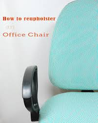 reupholster office chair. How To Reupholster An Office Chair