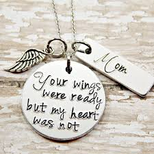 your wings were ready but my heart was not mom memorial memorial jewelry bereavement gift sympathy gift hand sted necklace memorial jewelry