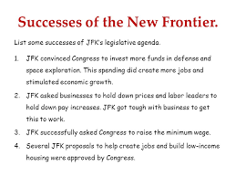 list of minimum wage jobs list three thing jfk wanted to accomplish with his new frontier 1