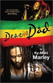 Dear Dad By KYMani Marley New Ky Mani Marley Image Quotes