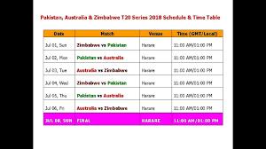 Pakistan Australia Zimbabwe T20 Series 2018 Schedule Time Table