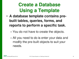 A Database Template Contains Pre Built Go With Microsoft Access E Ppt Download