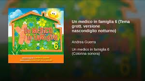 Un medico in famiglia 6 (Tema grott. versione nascondiglio notturno) -  YouTube