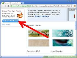 themes create how to create your own firefox persona 7 steps with pictures