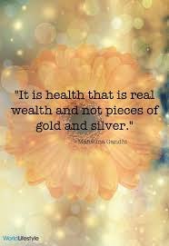 best health is wealth quotes ideas health words it is health that is real wealth and not pieces of gold and silver